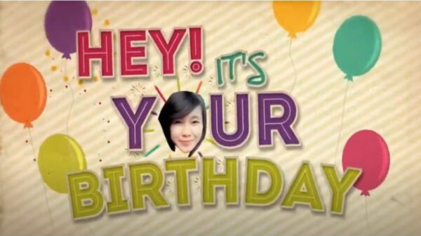 Hey! It's Your Birthday After Effects